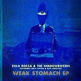 Weak Stomach (Zilla Rocca Remix) [feat. Curly Castro] [Explicit]