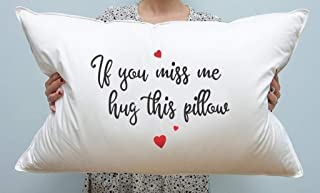 Funny Gifts - Best Friend Gifts - Bedroom Decor - If you miss me hug this Pillow - Long Distance Relationship Gifts - White Pillow Cover - Decorative Pillow Covers - Single Pillow Case