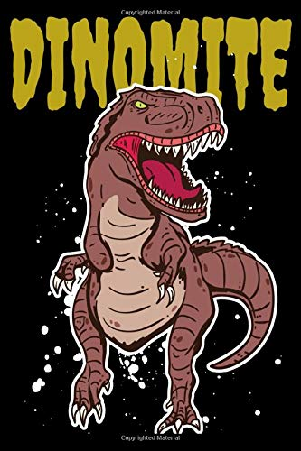 """Dinomite: Bad Dinosaur Notebook - Inspirational Journal & Doodle Dairy: Dimensions: 15.2cm x 22.9cm (6"""" x 9"""") -120 Pages Of White Lined Paper"""