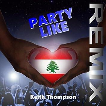 Party Like (Remix)