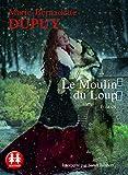 Le Moulin du loup - Sixtrid - 07/07/2016