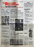 NOUVELLE REPUBLIQUE (LA) [No 11435] du 17/05/1982 - LE DILEMME DE LONDRES / DEBARQUER OU TRANSIGER - LA NAVY MULTIPLIE SES OPERATIONS AUX MALOUINES - MITTERRAND CHEZ THATCHER - LES SPORTS / RUGBY - BASKET - CYCLISME - VOILE - LE LIT DE DIANE DE POITIERS POUR LADY DIANA - IL TUE SON FILS QUI LUI RECLAMAIT DE L'ARGENT / RAYMOND LECHAT - CRIMES DE SAINT-GEORGES ET DE BORDEAUX - UN BAMBIN SE NOIE DANS UNE POUBELLE / DAMIEN PICHERY