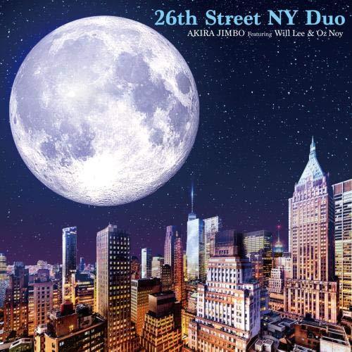 [画像:26th Street NY Duo Featuring Will Lee & Oz Noy]
