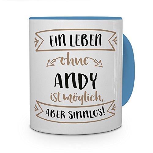 printplanet® Tasse mit Namen Andy - Motiv Sinnlos - Namenstasse, Kaffeebecher, Mug, Becher, Kaffeetasse - Farbe Hellblau