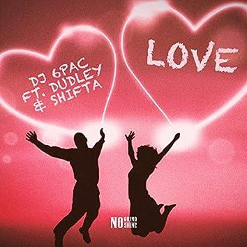 Love (feat. Dudley & Shifta)