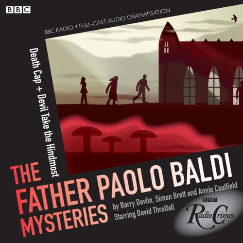 Father Paolo Baldi Mysteries: Death Cap & Devil Take the Hindmost Titelbild