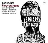 Songtexte von Tonbruket - Forevergreens