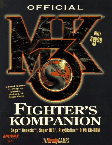 Mortal Kombat 3: Fighter's Companion (Official Strategy Guides)
