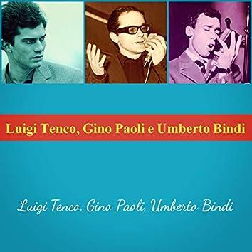 Luigi Tenco, Gino Paoli e Umberto Bindi