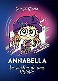 Annabella, La sombra de una Historia (Spanish Edition)