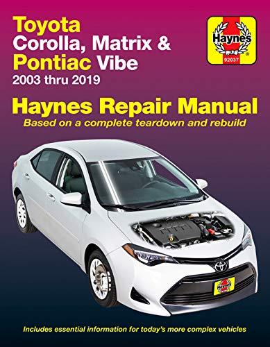 Toyota Corolla 2003 thru 2019 (Haynes Repair Manual)