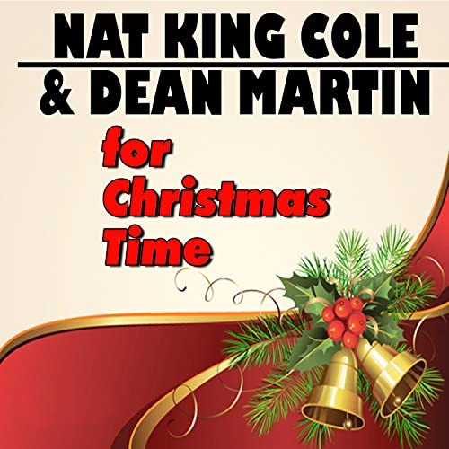 Nat King Cole And Dean Martin