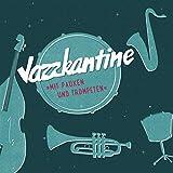 Mit Pauken und Trompeten - Jazzkantine