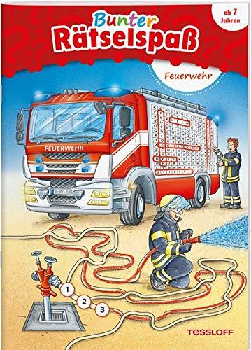 Bunter Rätselspaß. Feuerwehr: Ab 7 Jahren (Rätsel, Spaß, Spiele)
