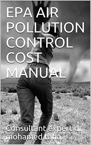 EPA AIR POLLUTION CONTROL COST MANUAL (English Edition)