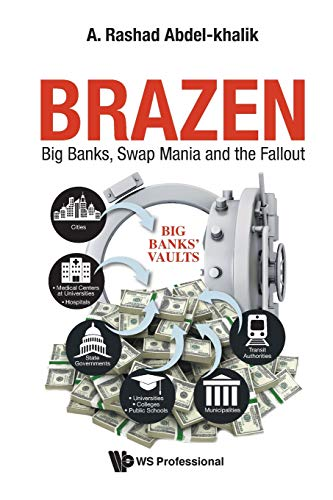 Download Brazen: Big Banks, Swap Mania and the Fallout 9811203121