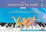 Alfreds Klavierschule für Kinder / Die bewährte Methode für Kinder ab 5 - 6 Jahren basierend auf einer der meistverkauften Klavierschulen...