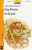 Fray Perico en la paz (El Barco de Vapor Naranja)