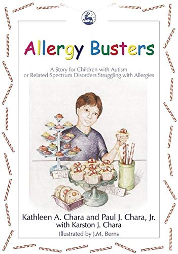 Allergy Busters: A Story for Children with Autism or Related Spectrum Disorders Struggling with Alle