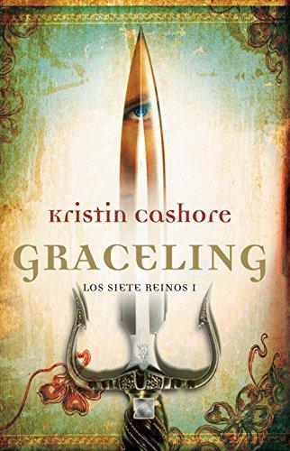 Graceling (Trilogía Siete Reinos nº 1)