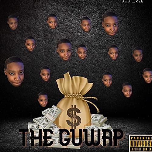 The Guwap [Explicit]