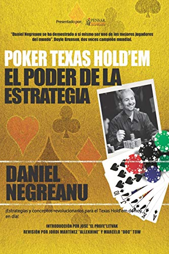 Poker Texas Hold'em El poder de la estrategia: 2 (Biblioteca Pensar Poker)