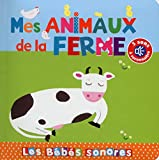 Mes animaux de la ferme - En livre sonore