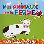 Mes animaux de la ferme - En livre sonore d'Elena Brusi