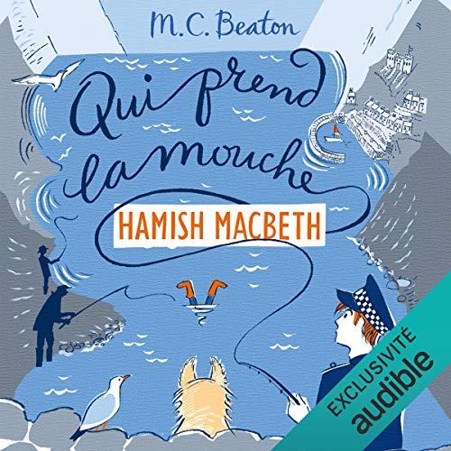 Qui prend la mouche: Hamish Macbeth 1