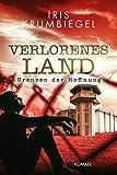Verlorenes Land 3: Grenzen der Hoffnung