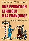 UNE EPURATION ETHNIQUE A LA FRANCAISE