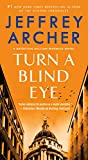 Turn a Blind Eye: A Detective William Warwick Novel...