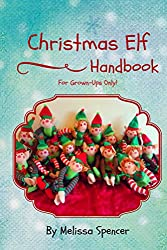 Image: Christmas Elf Handbook | Kindle Edition | by Melissa Spencer (Author). Publication Date: July 1, 2015