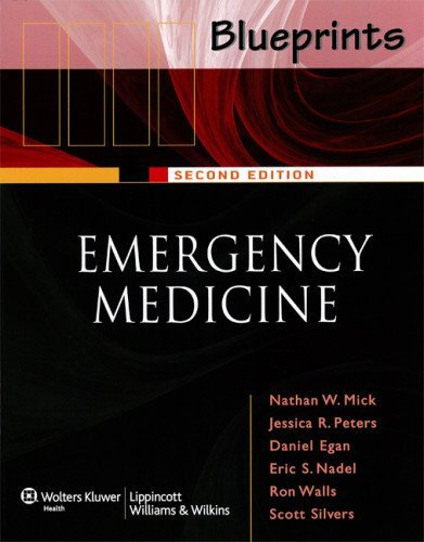 Blueprints Emergency Medicine (Blueprints Series) by Mick, Nathan, Peters, Jessica Radin, Egan, Daniel, Nadel, Eric (August 15, 2005) Paperback