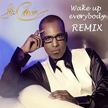 Wake Up Everybody (Remix)
