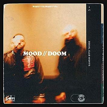 MOOD // DOOM