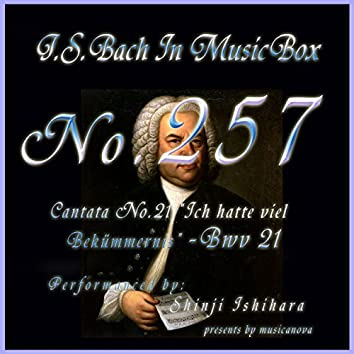 Cantata No. 21, Ich hatte viel Bekummernis, BWV 21