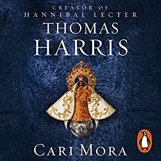Cari Mora                   By:                                                                                                                                 Thomas Harris                               Narrated by:                                                                                                                                 Thomas Harris                      Length: 6 hrs and 8 mins     Not rated yet     Overall 0.0
