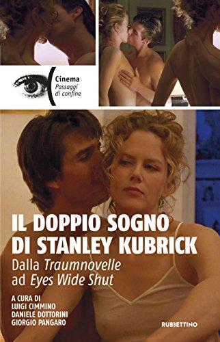 Il doppio sogno di Stanley Kubrick: Dalla Traumnovelle ad Eyes Wide Shut