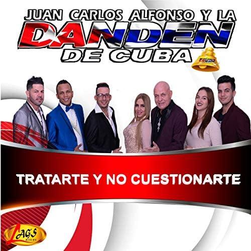 JUAN CARLOS ALFONSO Y LA DAN DEN DE CUBA