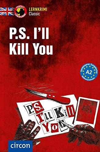 P.S. I'll Kill You: Englisch A2 (Compact Lernkrimi Classic)