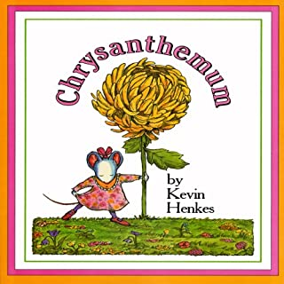 Chrysanthemum                   By:                                                                                                                                 Kevin Henkes                               Narrated by:                                                                                                                                 Meryl Streep                      Length: 13 mins     51 ratings     Overall 4.8