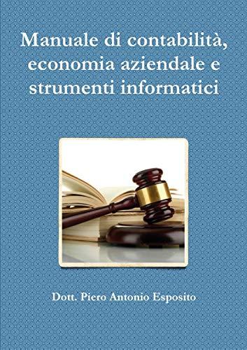 Manuale di contabilità, economia aziendale e strumenti informatici