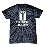 I Pooped Today T-Shirt Funny Humorous Comic Stick Figure Sign Happy Short Sleeve Tee Shirt-Blacktiedye-Me