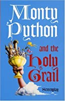 Monty Python and the Holy Grail Screenplay by Graham Chapman(2002-10-25)