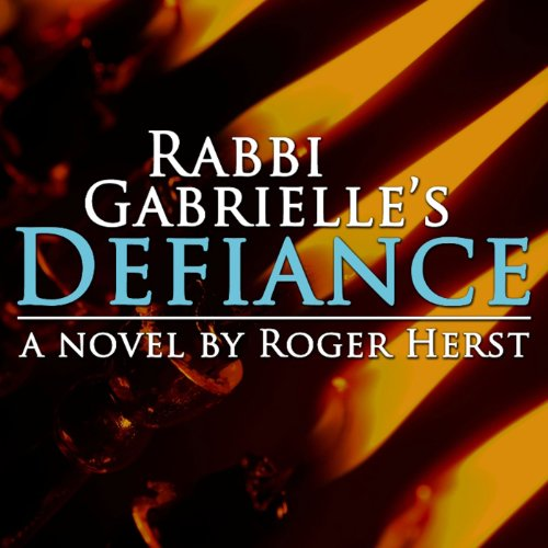 Rabbi Gabrielle's Defiance audiobook cover art