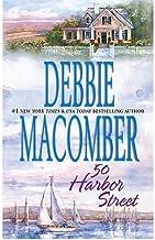 50 HARBOR STREET [50 Harbor Street ] BY Macomber, Debbie(Author)Mass Market Paperbound 01-Jan-2010