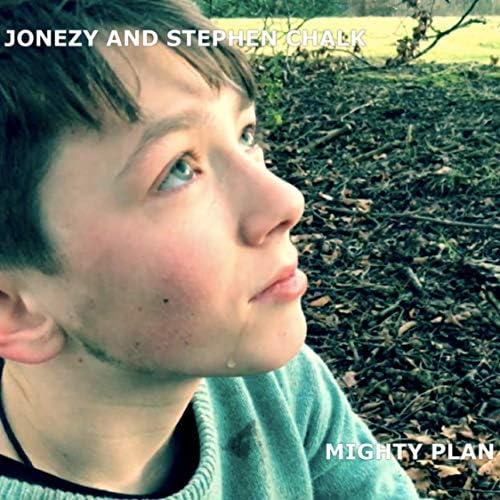 Jonezy & Stephen Chalk