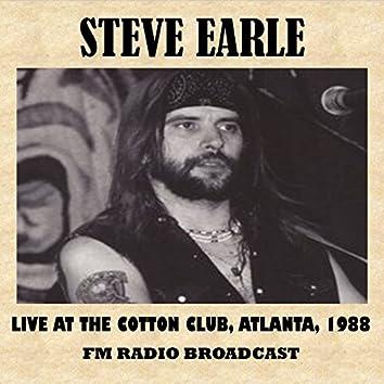 Live at the Cotton Club, Atlanta, 1988 (FM Radio Broadcast)