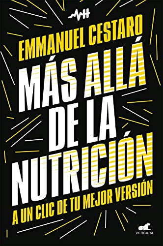 Más allá de la nutrición: A un clic de tu mejor versión